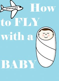 My American Confessions: Tuesday: How to Fly with a Baby