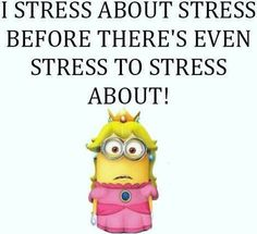 Funny Minions, stress  。◕‿◕。 See all my Despicable Me Minions pins https://www.pinterest.com/search/my_pins/?q=minions