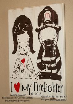 I Love My Firefighter, Firefighter Decor, Distressed Wall Decor, Custom Wood Sign, Firefighter - I Love My Firefighter by Yu Yu Art via Etsy