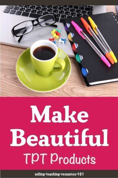 Make beautiful products to sell on TPT after taking these online classes Design your own printables for your students and to list on Teachers Pay Teachers Lifetime access. Education Degree, Education College, Powerpoint Lesson, Importance Of Time Management, Teacher Created Resources, Online Programs, Teacher Pay Teachers, Teacher Books, Students