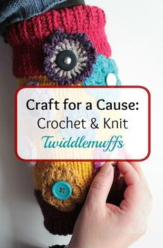 Know someone with dementia, autism, or other sensory disorders? Crochet & knit them twiddlemuffs to keep their hands occupied and their minds calm.