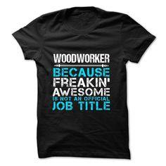 Love being -- WOODWORKER T Shirt, Hoodie, Sweatshirt. Check price ==► http://www.sunshirts.xyz/?p=135597
