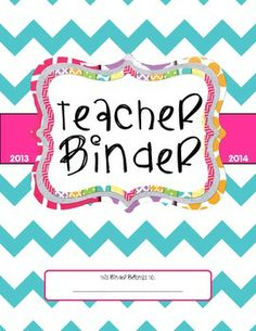 This Teacher Binder FREEBIE includes 2013-2014 monthly calendars and colorful divider sections for schedules, lesson plans, student information, standards, and much more! It's a great way to get organized for the school year. SO CUTE!  Best one i've found