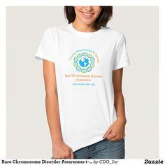 Rare Chromosome Disorder Awareness t-shirt