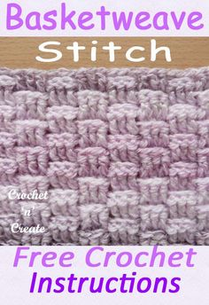 Crochet Stitch Tutorial-Basket Weave Stitch Basketweave stitch is a thick warm design, which is great for throws, afghans, lapghans etc. Crochet Baby Shawl, Basket Weave Crochet, Diy Crochet, Basket Weaving, Crochet Ideas, Crochet Tutorials, Crochet Stitches Patterns, Crochet Patterns For Beginners, Knitting Stitches