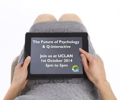Eventbrite - Pearson Assessment presents Q-interactive and the Future of Psychology Roadshow - UCLAN - Wednesday, 1 October 2014 at Mitchel and Kenyon Cinema, Preston, Lancashire. Find event and ticket information. School Psychology, Assessment, Professor, Technology, Activities, Future, Exhibitions, Digital, Ireland