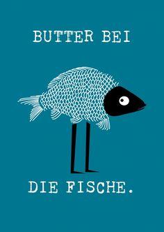 Butter bei die Fische | Humor | Echte Postkarten online versenden…