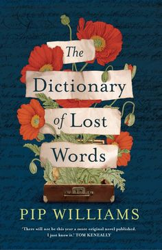 The Dictionary of Lost Words / Pip Williams New Books, Books To Read, Reading Books, Oxford English, The Book Thief, English Dictionaries, Historical Fiction, Some Words, The Guardian