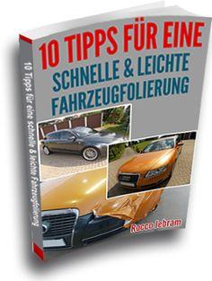 """Endlich ist es soweit: Unser kostenloses Ebook """"10 Tipps für eine schnelle und leichte Fahrzeugfolierung"""" steht ab sofort zum Download bereit: http://www.auto-mit-folie-bekleben.de/fahrzeugfolierung/kostenloses-ebook-fahrzeugfolierung.html"""