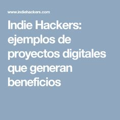 Products by Indie Hackers Make Money Online, How To Make Money, Indie, Learning, Projects, Teaching, Education, Studying, India