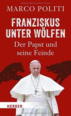 Franziskus unter Wölfen: Der Papst und seine Feinde von Marco Politi http://www.amazon.de/dp/3451342863/ref=cm_sw_r_pi_dp_weOowb0QKPDY1