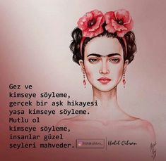 Discovered by and feelings. Find images and videos about turkish words, frida kahlo and halil cibran on We Heart It - the app to get lost in what you love. Poem Quotes, Great Quotes, Life Quotes, Magic Words, English Quotes, May 7th, Meaningful Words, Cool Words, Quotations
