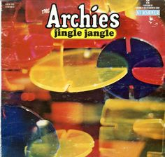 The very first album I bought with my own money: Jingle Jangle by The Archies Roland Kirk, Gordon Lightfoot, Roberta Flack, Hall & Oates, Paul Simon, The Way I Feel, The Monkees, Aretha Franklin, Archie Comics