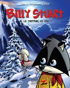 Billy Stuart 6 - Le cratère de feu, Alain. M. Bergeron |
