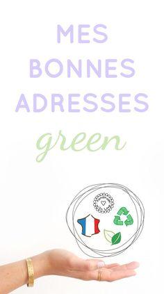 Retrouvez toutes mes boutiques green coup de coeur, mes créatrices chouchous qui travaillent dans le respect des Hommes et de la planète !
