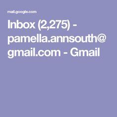 Inbox (2,275) - pamella.annsouth@gmail.com - Gmail