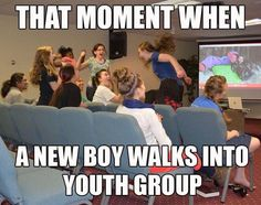 New Boy At Youth Group. There r always those type of girls. -- SDA, Seventh Day Adventist, Christian humor, funny meme Funny Church Memes, Funny Mormon Memes, Church Humor, Really Funny Memes, Funny Relatable Memes, Hilarious Memes, Church Camp, Lds Church, Funny Pics