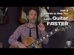 The 9 Essential Chords to Help You Learn Guitar Faster - YouTube