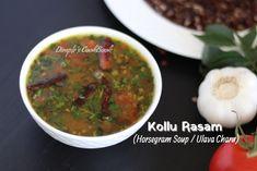 Kollu_Rasam Rasam Recipe, Soup, Cooking Recipes, Vegetables, Chef Recipes, Vegetable Recipes, Soups, Veggies