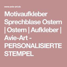 Motivaufkleber Sprechblase Ostern | Ostern | Aufkleber | Avie-Art - PERSONALISIERTE STEMPEL