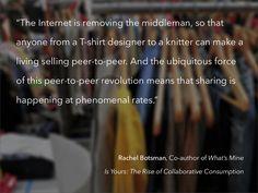 Rachle Botsman. The rise Collaborative Consumption