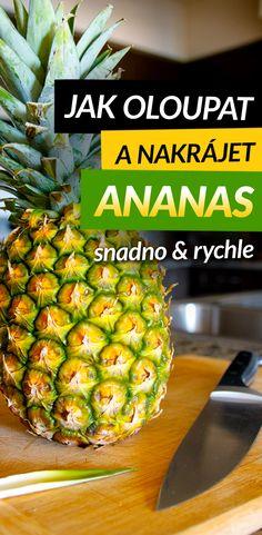Vyhýbáte se koupi čerstvého ananasu, protože nevíte, jak ho oloupat? Nebo vám jeho krájení přijde komplikované? Je pravda, že je s ním trošku více práce než s kompotovaným, ale podle následujících video návodů to hravě zvládnete. Čerstvý ananas je totiž zdravější. Kromě vody vlákniny, vitamínů a minerálů obsahuje enzym bromelin, který usnadňuje trávení a vstřebávání bílkovin, což je žádoucí pro budování svalů. Pineapple, Fruit, Food, Good To Know, Pine Apple, Essen, Meals, Yemek, Eten