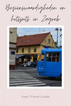 Wat te doen in Zagreb - tips voor bezienswaardigheden en hotspots Croatia Travel Guide, Cities In Europe, Ultimate Travel, Lonely Planet, Solo Travel, Where To Go, North America, Traveling By Yourself, Travel Inspiration