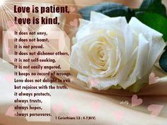 1 Corinthian 13:4-7 (NIV)