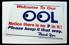 VTG PPOL SIGN ❤︎ WELCOME TO OUR OOL ❤︎ NO P IN IT ❤︎ 80s 1984 PLASTIC H & L RARE #HLEnterprises #Retro