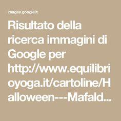 Risultato della ricerca immagini di Google per http://www.equilibrioyoga.it/cartoline/Halloween---Mafalda---vignetta---equilibrioyoga.png