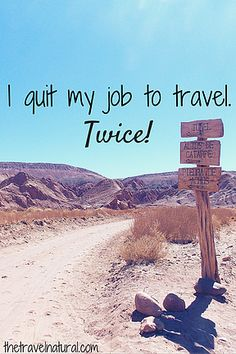 The Travel Natural | I quit my job to travel. Twice!