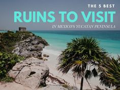 There are thousands of Mayan ruins in the Yucatan Peninsula, southern Mexico, Belize, Guatemala, and Honduras - many of them still unexcavated. Of the hundreds that are open to visitors, even just starting with the Yucatan Peninsula, how do you decide which of the best ruins to visit in Mexico's Yucatan Peninsula to
