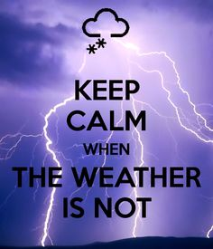 Keep Calm when the weather is not Keep Calm Posters, Keep Calm Quotes, Keep Calm Shirts, Keep On Keepin On, Keep Clam, Stop Complaining, Joy Of Life, Stay Calm, Calm Down