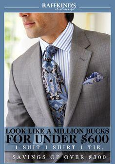 Raffkind's - Look like a million bucks.