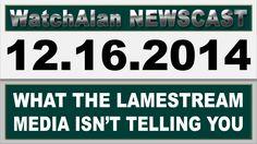 Alan's Real News | December 16, 2014