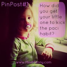 """My """"baby"""" needs to get rid of the paci. I don't think she will graduate college with it but I still think it is hindering her communication. So, let's chat. Leave a comment BELOW to tell me how you got your baby to give up the pacifier. Thanks!"""