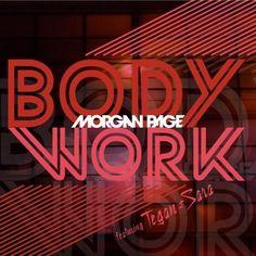 Page Morgan Featuring Tegan & Sara - Body Work