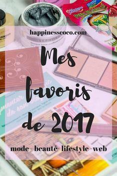 Mes #favoris #mode #beauté #makeup #lifestyle #lecture #web #blog et #musique de l'année 2017 sont sur le blog | happinesscoco.com