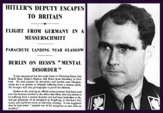 10th May 1941 - Rudolph Hess escapes to Britain