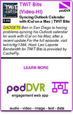 #GADGETS #PODCAST  TWiT Bits (Video-HI)    Syncing Outlook Calendar with iCal on a Mac | TWiT Bits    READ:  https://podDVR.COM/?c=f41ac218-82c6-bc13-c09d-1493e70065a2