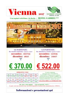 Mercatini di Natale a Vienna con partenze Novembre e Dicembre 2017 – Garmon Viaggi Tour Operator/LA NOSTRA ASSISTENZA E' TUTTA  ITALIANA !!!!!!