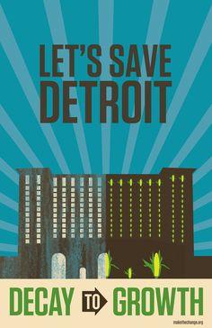 Let's Save Detroit Campaign by Seth Christie, via Behance