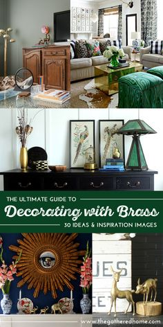 The 80's and 90's weren't kind to brass, but it's back in a big way now - these 30 ideas and inspiration images will help give you confidence to incorporate gathered (vintage, thrifted & found) brass into your decorating!