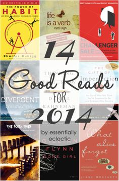14 Good Reads for 2014 - I hope I remember I pinned this, when I'm done reading my current book, Divergent... LOL! #gettingold