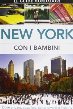 New York con i bambini. Dove andare, cosa fare, come divertirsi insieme, http://www.amazon.it/dp/8837091133/ref=cm_sw_r_pi_n_awdl_ZuLGxb48NNM5K