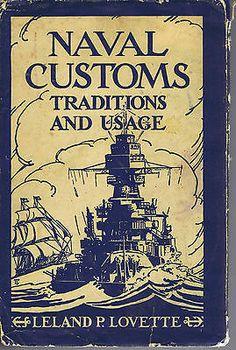 Vintage Naval Customs Book Lovette 1939 History US Navy Military Illustrated