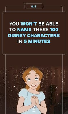You Won't Be Able to Name These 100 Disney Characters in 5 Minutes