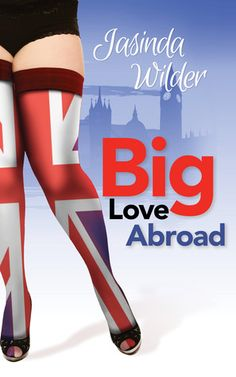 Big Love Abroad   Jasinda Wilder   Big Girls Do It #7   April 17   https://www.goodreads.com/book/show/20783150-big-love-abroad   #romance