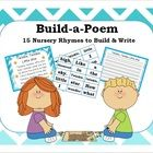 This 64-page packet includes 15 familiar nursery rhymes for students to 'build' and then practice writing by copying the poems onto their own writi...