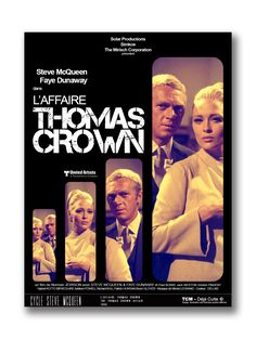 L'Affaire Thomas Crown The Thomas Crown Affair 1968 STEVE MCQUEEN FAYE DUNAWAY  #laffairethomascrown #thethomascrownaffair #stevemcqueen #fayedunaway #acteur #actrice #alternativeposter #alternative_movie_poster #likenessposter #cinema #film #movie #movies #movieposter #films #filmposter #poster #affiche #design #fake #collected #illustrations #art #déjàculte©